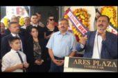 Ares Plaza'ya görkemli açılış